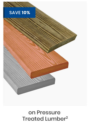 Save 10% on Pressure Treated Lumber