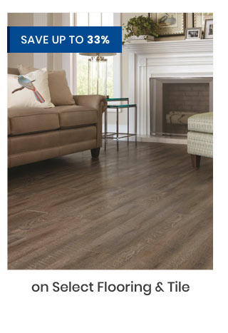 Save up to 33% on Select Flooring & Tile